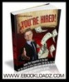 Thumbnail You're Hired Ebook With MRR Land Your Dream Carreer NEW !!