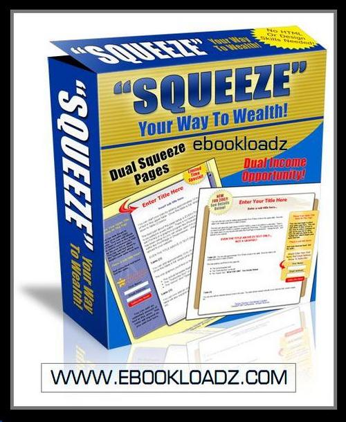 Product picture Squeeze Your Way To Wealth With Master Resell Rights + Webpage ! NEW