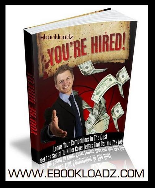 Product picture Youre Hired Ebook With MRR Land Your Dream Carreer NEW !!