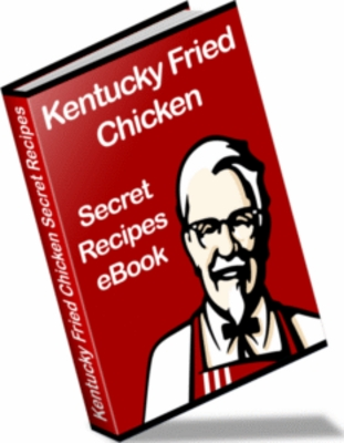 Product picture KFC KENTUCKY FRIED CHICKEN RECIPES EBOOK + RESELL RIGHTS