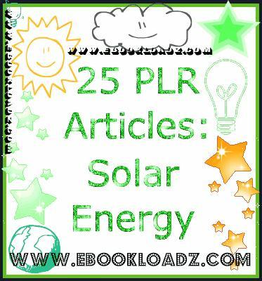 Product picture 25 Solar Power Energy PLR Articles Ebook With Resell Rights
