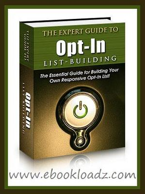 Product picture THE EXPERT GUIDE TO OPT-IN LIST BUILDING EBOOK RESELL RIGHTS